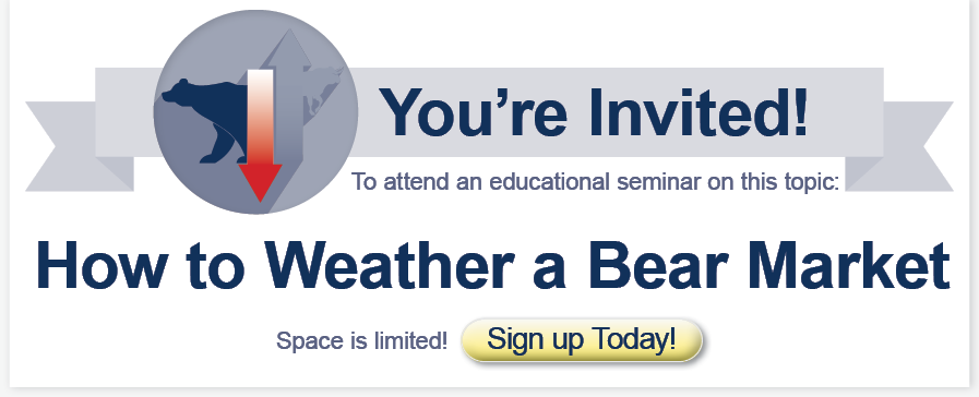 How to Weather a Bear Market Seminar