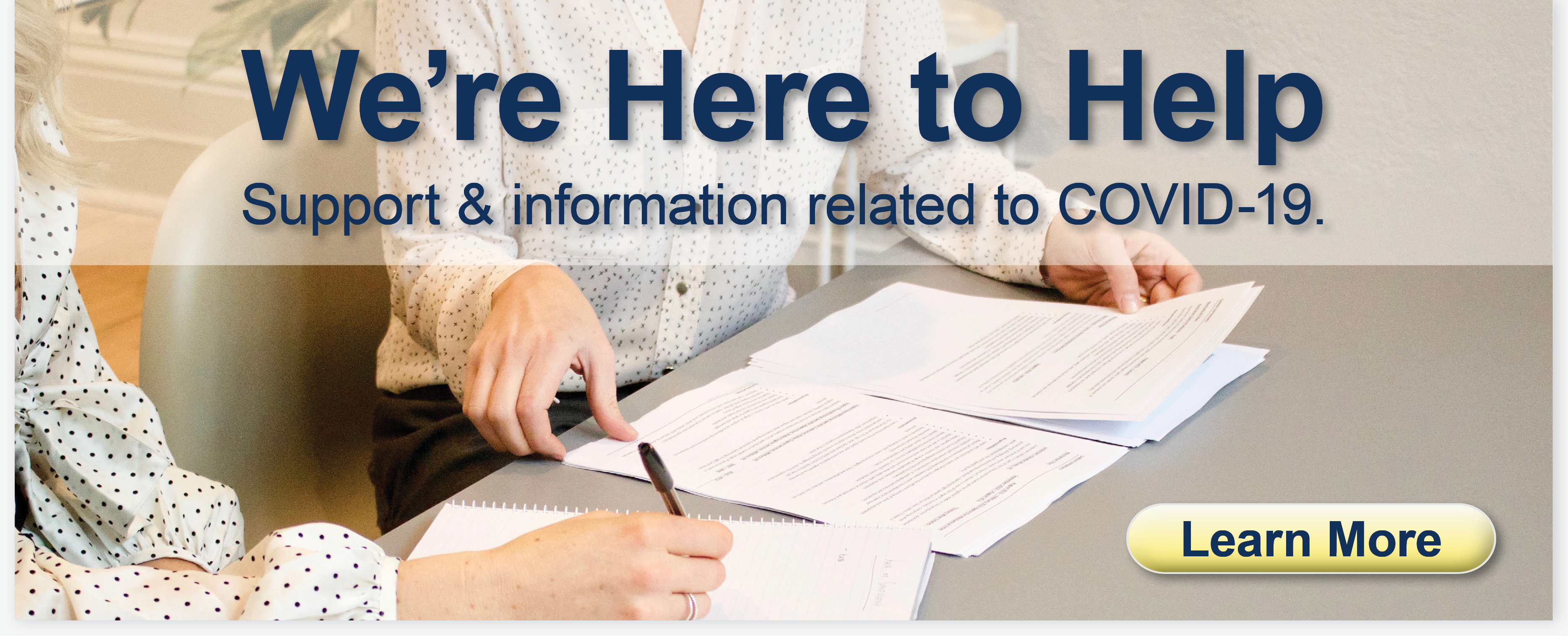 We're Here to Help: Support & information related to COVID-19